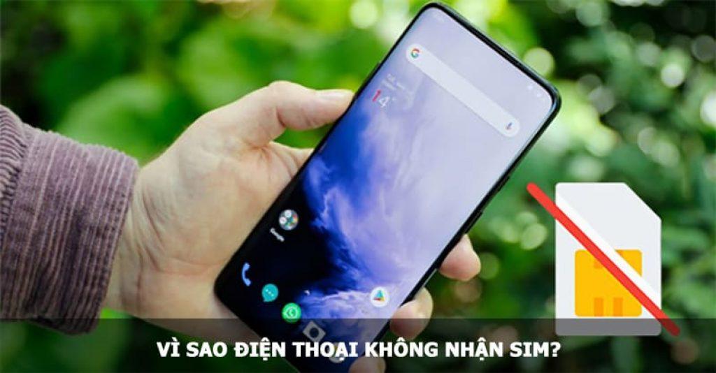 Vì sao điện thoại không nhận sim?