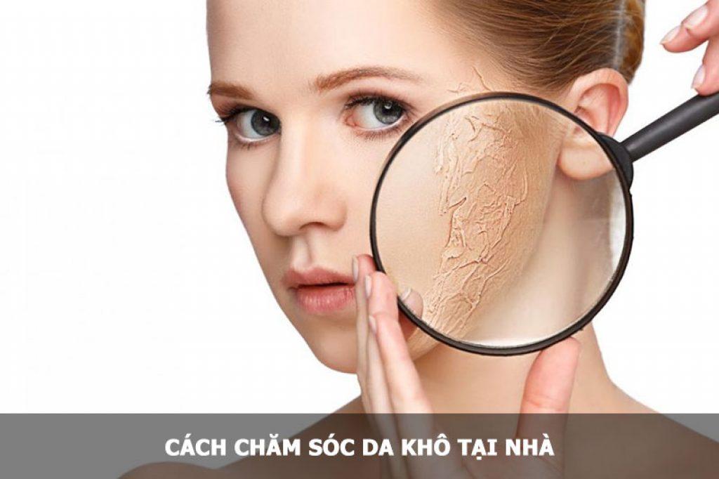Cách chăm sóc da khô tại nhà