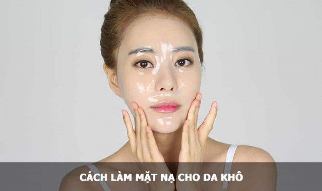Cách làm mặt nạ cho da khô