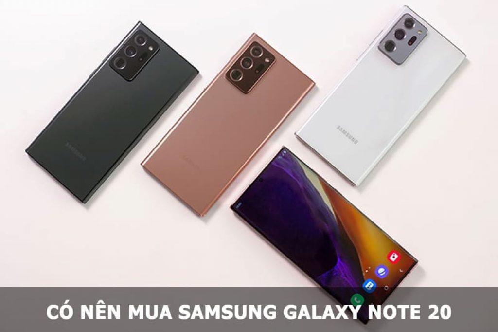 Có nên mua Samsung Galaxy Note 20