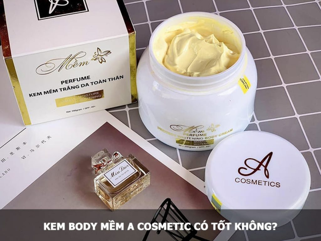 Kem Body mềm A Cosmetic