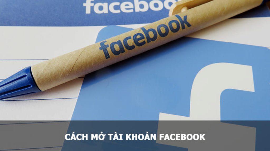 Cách mở tài khoản Facebook