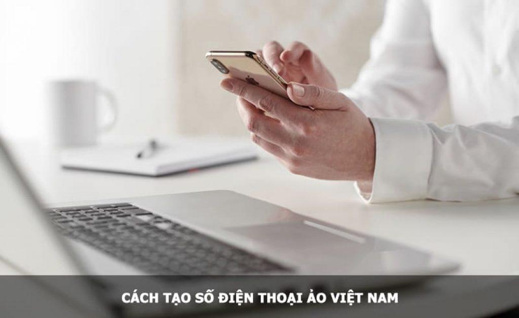 tạo số điện thoại ảo Việt Nam