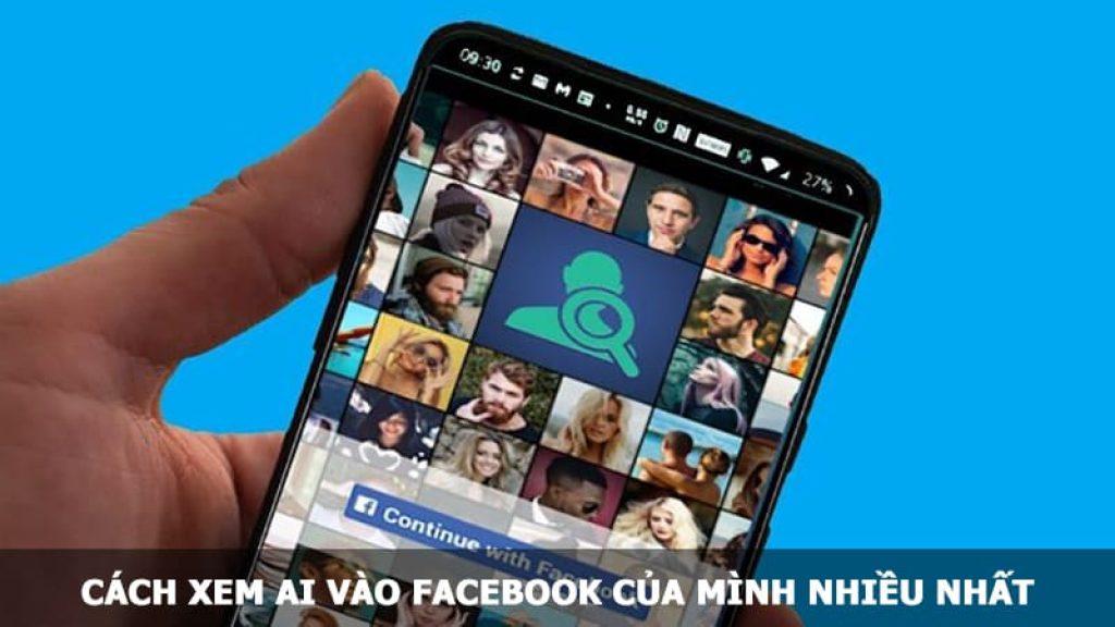 Cách xem ai vào Facebook