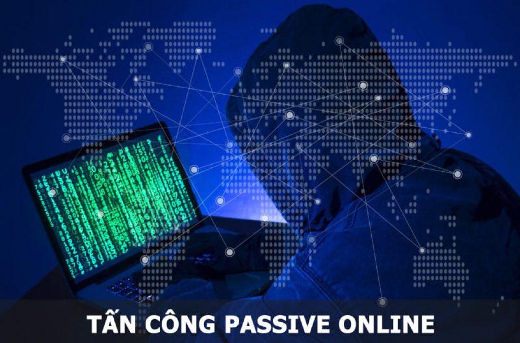 Tấn công Passive Online